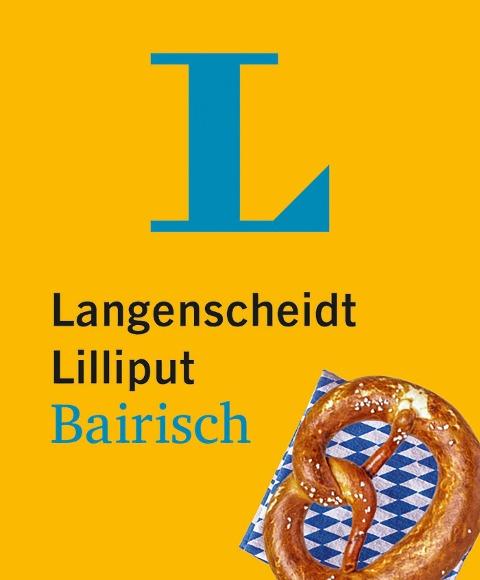 Langenscheidt Lilliput Bairisch -