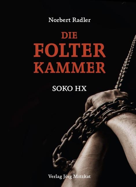 Die Folterkammer - Norbert Radler