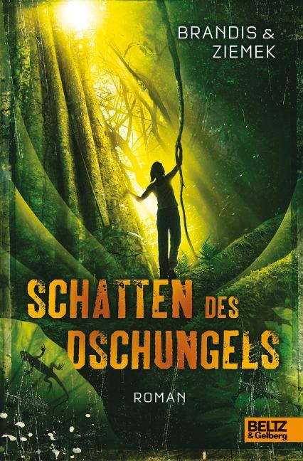 Schatten des Dschungels - Katja Brandis, Hans-Peter Ziemek