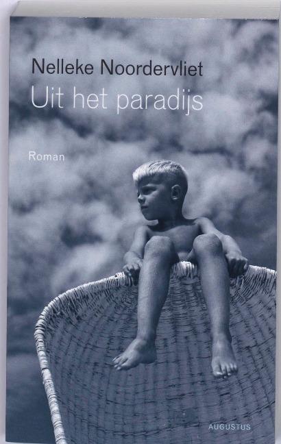 Uit het paradijs - Nelleke Noordervliet