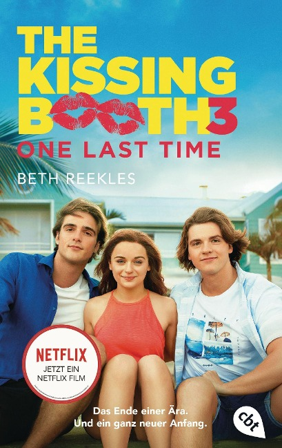 The Kissing Booth - One Last Time - Beth Reekles