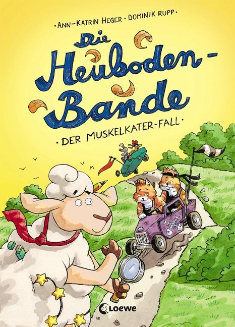 Die Heuboden-Bande - Der Muskelkater-Fall - Ann-Katrin Heger