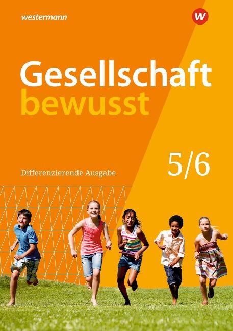 Gesellschaft bewusst 5 / 6. Schülerband. Niedersachsen -