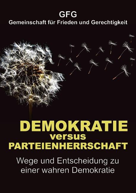 Demokratie versus Parteienherrschaft - Gfg Gemeinschaft für Frieden und Gerechtigkeit