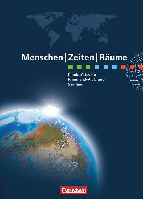 Menschen Zeiten Räume: Kombi-Atlas für Rheinland-Pfalz und Saarland -
