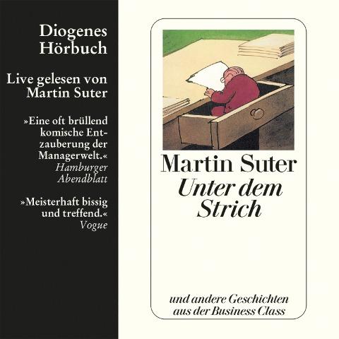 Unter dem Strich - Martin Suter