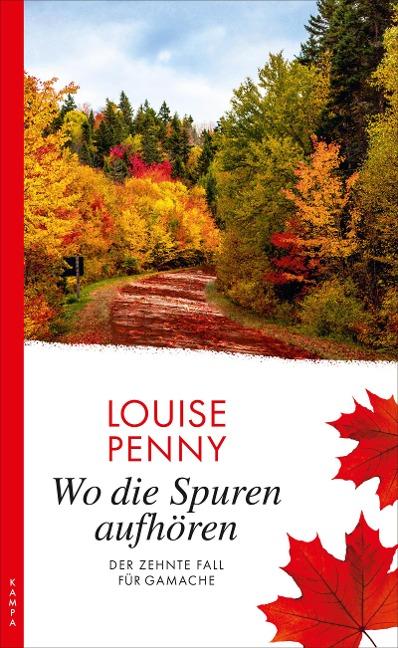 Wo die Spuren aufhören - Louise Penny