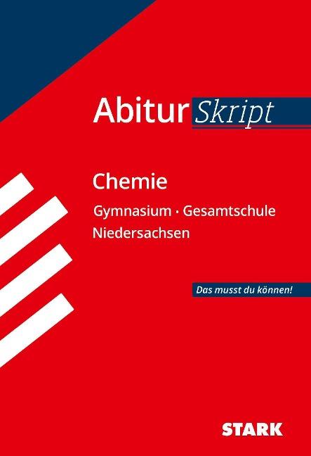 STARK AbiturSkript - Chemie - Niedersachsen - Birgit Schulze, Thomas Gerl