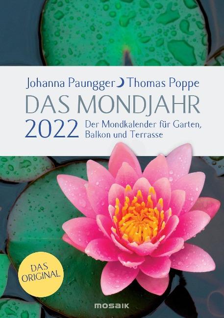 Das Mondjahr 2022. Garten-Spiralkalender - Johanna Paungger, Thomas Poppe