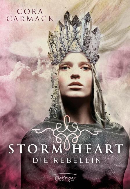 Stormheart 01. Die Rebellin - Cora Carmack