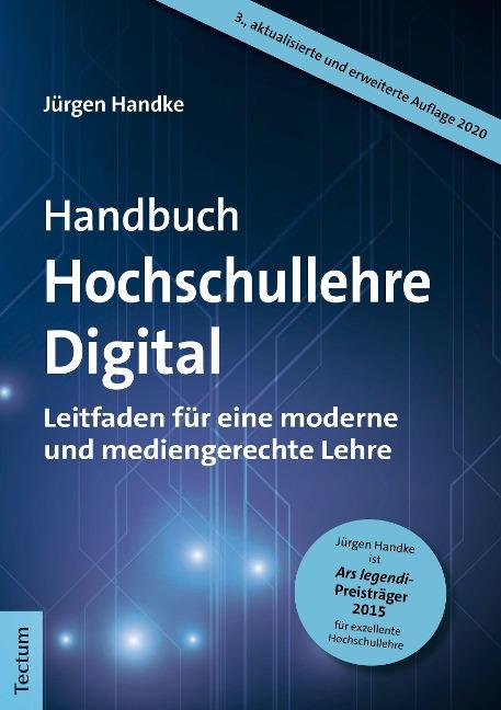 Handbuch Hochschullehre Digital - Jürgen Handke