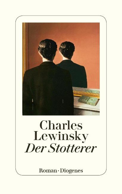 Der Stotterer - Charles Lewinsky