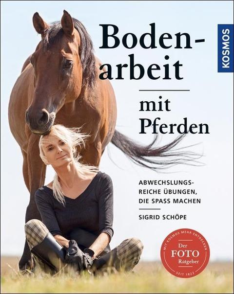 Bodenarbeit mit Pferden - Sigrid Schöpe