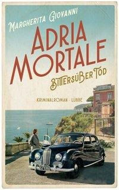 Adria mortale - Bittersüßer Tod - Margherita Giovanni