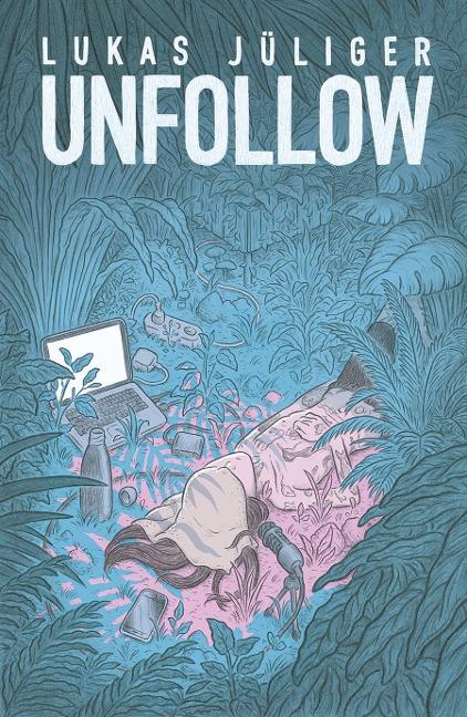 Unfollow - Lukas Jüliger