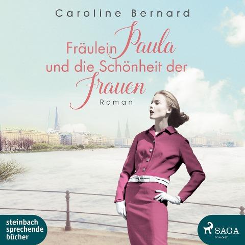 Fräulein Paula und die Schönheit der Frauen - Caroline Bernard