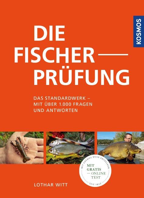 Die Fischerprüfung - Das Standardwerk - Lothar Witt