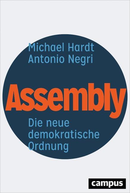 Assembly - Michael Hardt, Antonio Negri