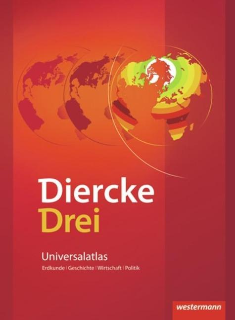 Diercke Drei. Universalatlas. Ausgabe 2009 -