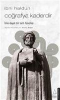 Cografya Kaderdir - Ibni Haldun - Ibni Haldun, Mesud Topal