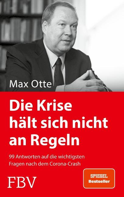 Die Krise hält sich nicht an Regeln - Max Otte
