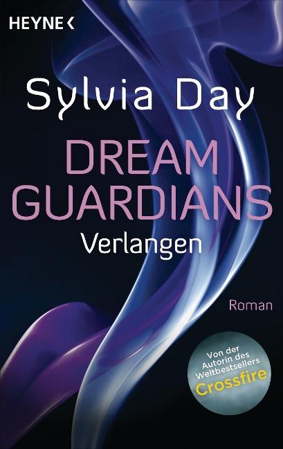 Dream Guardians - Verlangen - Sylvia Day