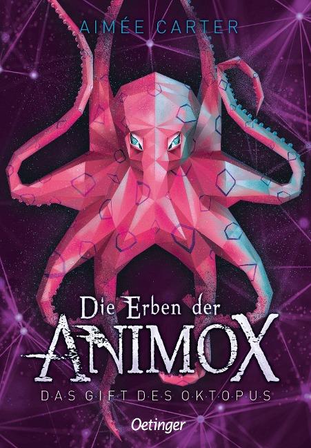 Die Erben der Animox. Das Gift des Oktopus - Aimée Carter