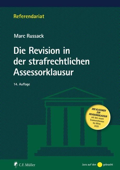 Die Revision in der strafrechtlichen Assessorklausur - Marc Russack