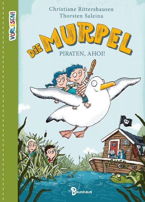 Die Murpel - Piraten, ahoi! - Sophie Specht