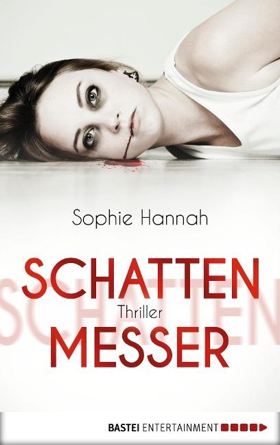 Schattenmesser - Sophie Hannah
