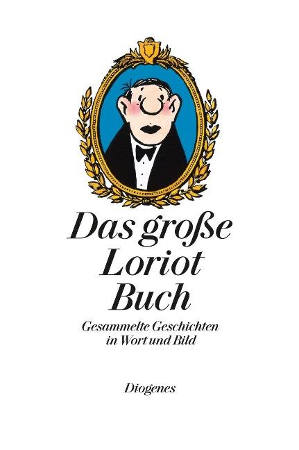 Das große Loriot Buch - Loriot