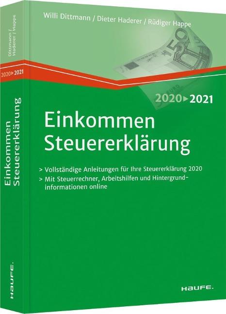 Einkommensteuererklärung 2020/2021 - Willi Dittmann, Dieter Haderer, Rüdiger Happe