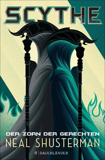 Scythe 2 - Der Zorn der Gerechten - Neal Shusterman