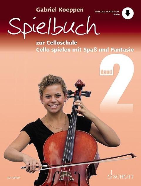 Celloschule Band 2. Spielbuch - Gabriel Koeppen