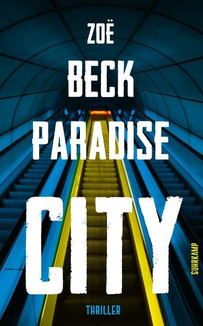 Paradise City - Zoë Beck