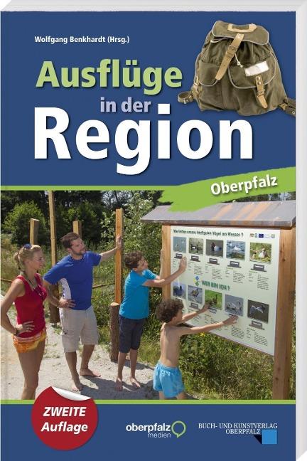 Ausflüge in der Region Oberpfalz
