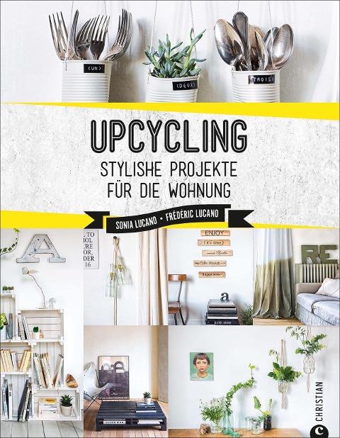 Upcycling - Sonia Lucano, Frédéric Lucano