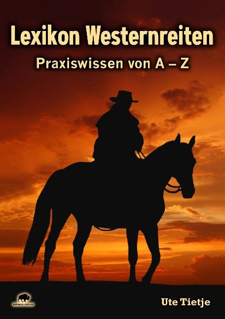Lexikon Westernreiten - Ute Tietje