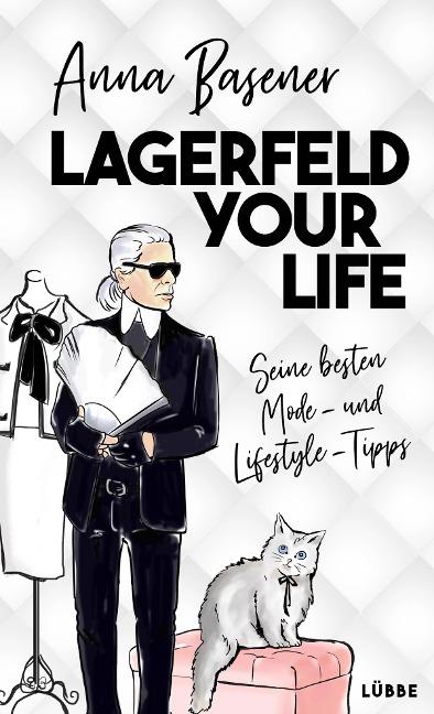 Lagerfeld your life - Anna Basener