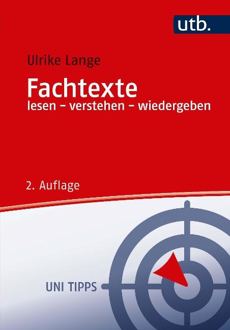 Fachtexte lesen - verstehen - wiedergeben - Ulrike Lange