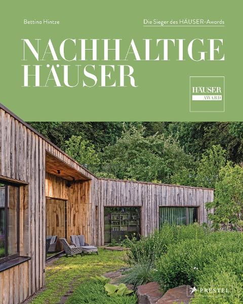 Nachhaltige Häuser - Bettina Hintze