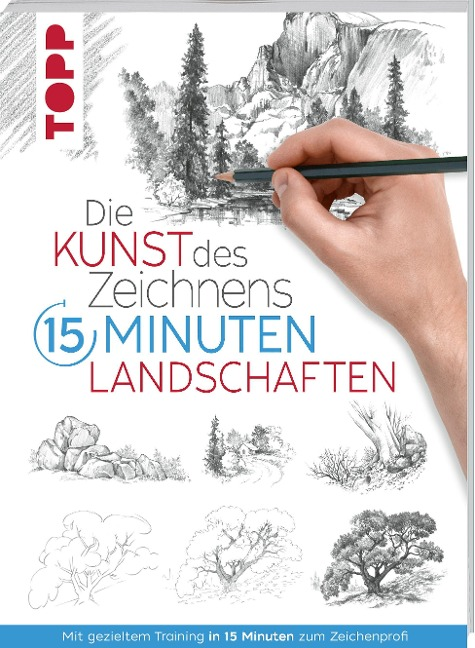 Die Kunst des Zeichnens 15 Minuten - Landschaften - Frechverlag