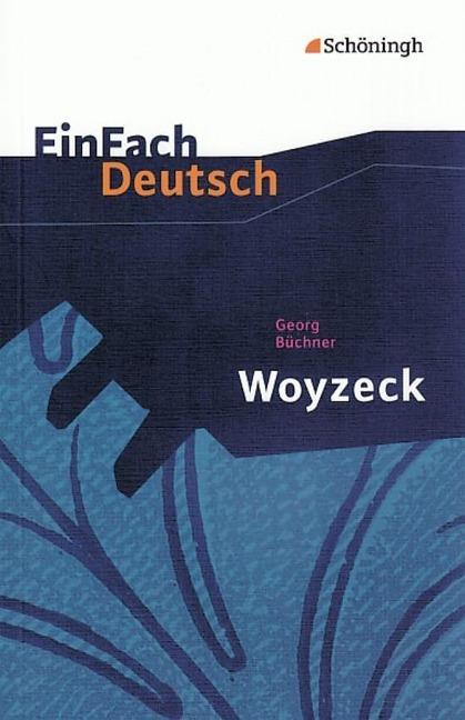 Woyzeck: Drama. EinFach Deutsch Textausgaben - Georg Büchner