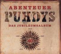 Abenteuer Puhdys - Puhdys