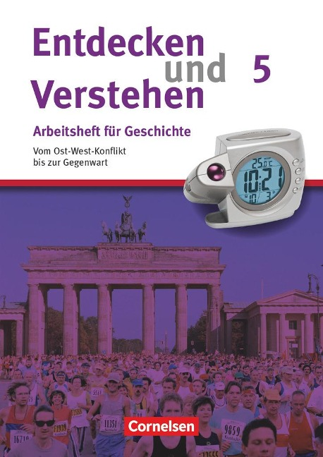 Entdecken und Verstehen Heft 5. Vom Ost-West-Konflikt bis zur Gegenwart - Hagen Schneider