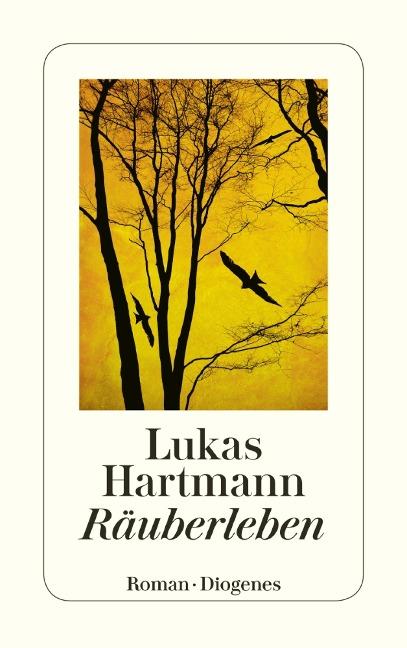 Räuberleben - Lukas Hartmann