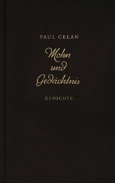 Mohn und Gedächtnis - Paul Celan