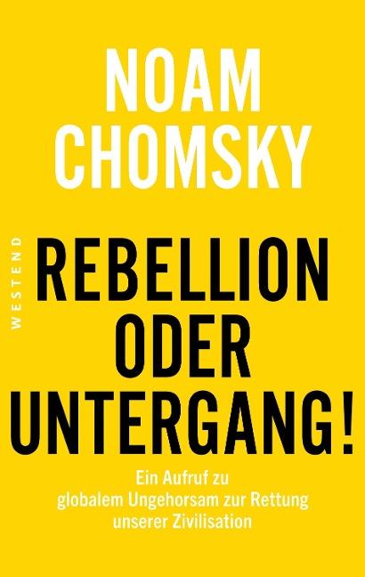 Rebellion oder Untergang! - Noam Chomsky