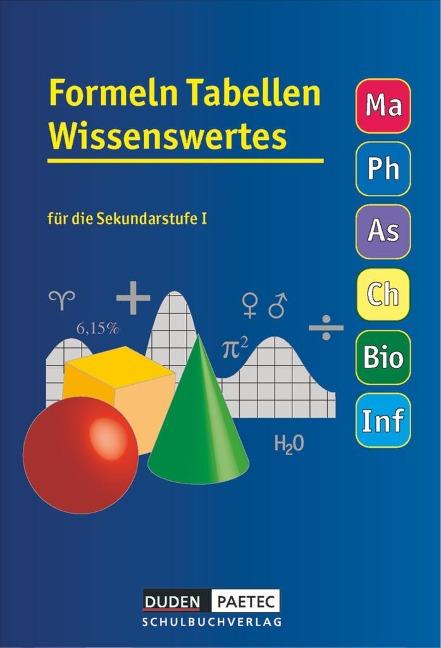Formeln, Tabellen, Wissenswertes für die Sekundarstufe I. RSR - Uwe Bahro, Frank-Michael Becker, Lutz Engelmann, Christine Ernst, Günter Liesenberg