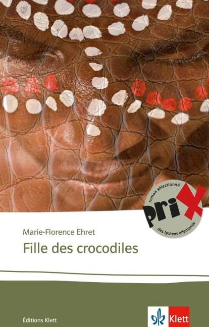 Fille des crocodiles - Marie-Florence Ehret